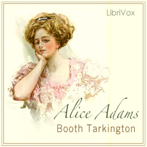 Alice Adams by Tarkington, Booth