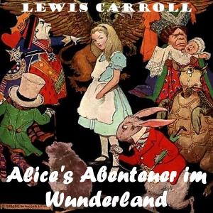Alice's Abenteuer im Wunderland by Carroll, Lewis