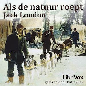 Als de natuur roept by London, Jack