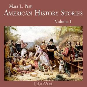 American History Stories, Volume 1 by Pratt, Mara L.