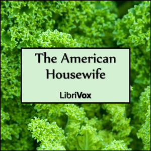 American Housewife, The by Anonymous