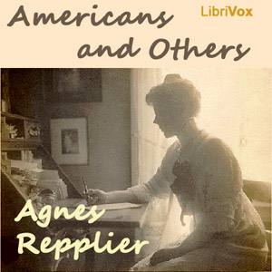 Americans and Others by Repplier, Agnes