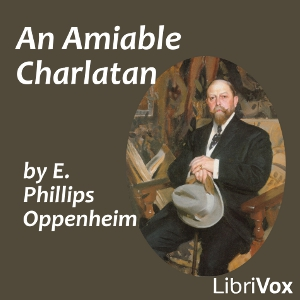 Amiable Charlatan, An by Oppenheim, E. Phillips