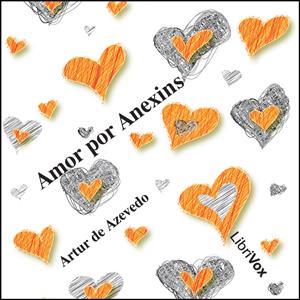 Amor por Anexins by Azevedo, Artur de