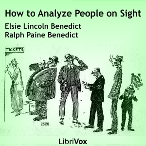 How to Analyze People on Sight Through t... by Benedict, Elsie Lincoln
