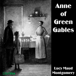 Anne of Green Gables (version 5) by Montgomery, Lucy Maud
