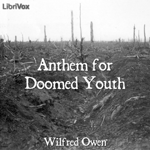 Anthem for Doomed Youth by Owen, Wilfred