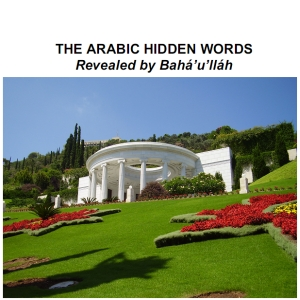 Arabic Hidden Words, The by Bahá'u'lláh