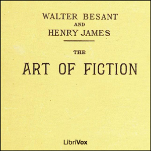 Art of Fiction, The by Besant, Walter