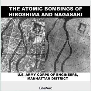 Atomic Bombings of Hiroshima & Nagasaki,... by US Army Corps of Engineers