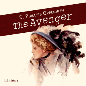 Avenger, The by Oppenheim, E. Phillips