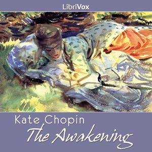 Awakening, The (version 2) by Chopin, Kate