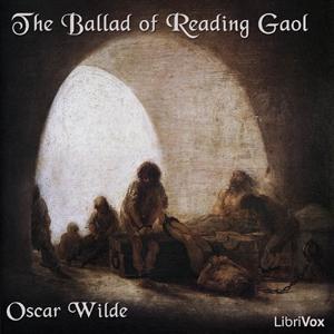 Ballad of Reading Gaol, The by Wilde, Oscar