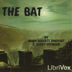 Bat, The by Rinehart, Mary Roberts