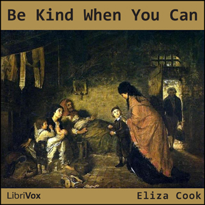 Be Kind When You Can by Cook, Eliza