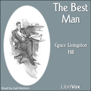 Best Man, The by Hill, Grace Livingston