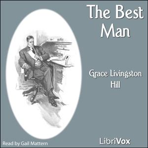 Best Man, The by Hill, Grace Livingston