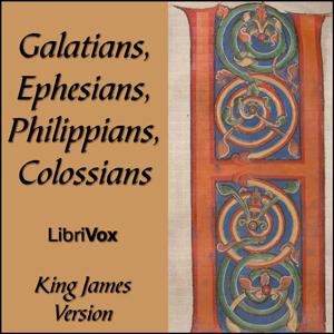 Bible (KJV) NT 09-12: Galatians, Ephesia... by King James Version