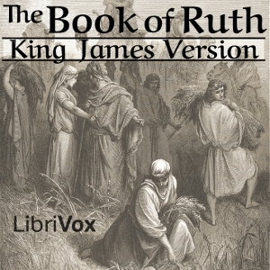 Bible (KJV) 08: Ruth by King James Version