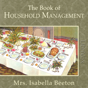 Book of Household Management, The by Beeton, Mrs. Isabella