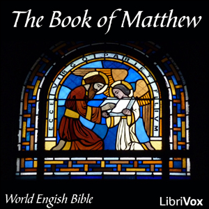Bible (WEB) NT 01: Matthew by World English Bible