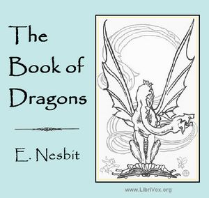 Book of Dragons, The by Nesbit, E. (Edith)