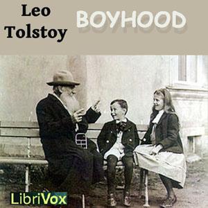 Boyhood by Tolstoy, Leo