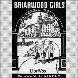 Briarwood Girls by Glover, Julia Lestarjette