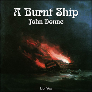 Burnt Ship, A by Donne, John