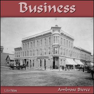 Business by Bierce, Ambrose