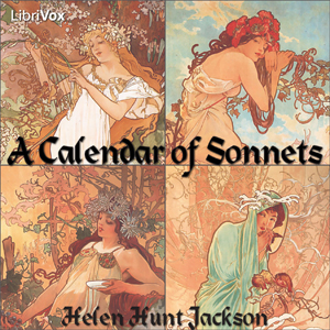 Calendar of Sonnets, A by Jackson, Helen Hunt