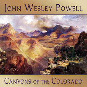 Canyons of the Colorado by Powell, John Wesley