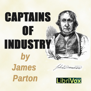 Captains of Industry by Parton, James