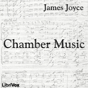 Chamber Music : Chapter 01 Strings in Th... by Joyce, James