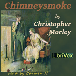 Chimneysmoke by Morley, Christopher