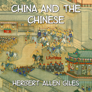 China and the Chinese by Giles, Herbert Allen