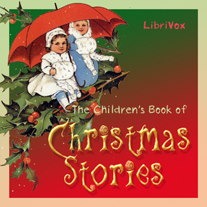 Children's Book of Christmas Stories, Th... by Various