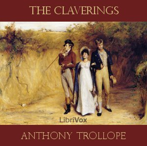 Claverings, The by Trollope, Anthony