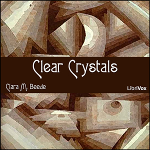 Clear Crystals by Beede, Clara M.