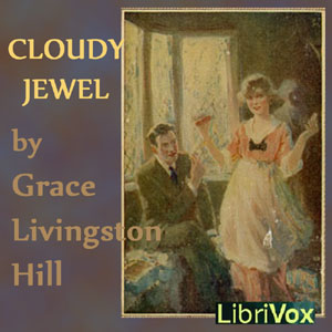Cloudy Jewel by Hill, Grace Livingston