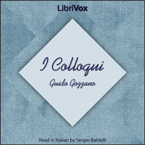 Colloqui, I by Gozzano, Guido