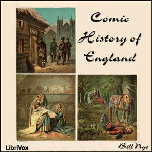 Comic History of England by Nye, Bill