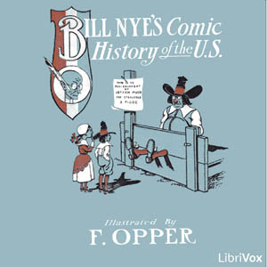 Comic History of the United States by Nye, Bill