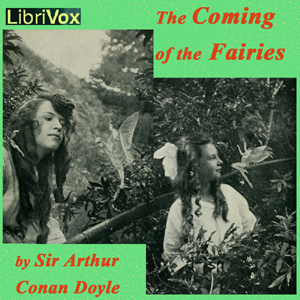 Coming of the Fairies. The by Doyle, Arthur Conan, Sir