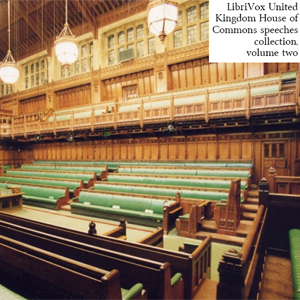 United Kingdom House of Commons Speeches... by Various