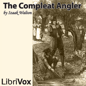 Compleat Angler, The by Walton, Izaak