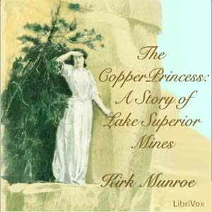 Copper Princess, The by Munroe, Kirk