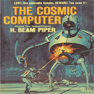 Cosmic Computer , The by Piper, H. Beam