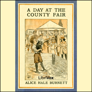 Day at the County Fair, A by Burnett, Alice Hale