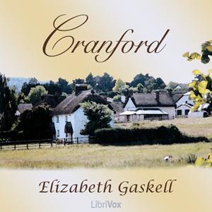 Cranford by Gaskell, Elizabeth Cleghorn